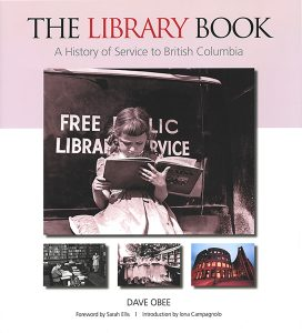 The Library Book: A History of Service to British Columbia