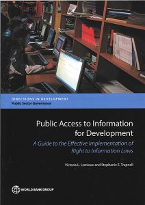 Public Access to Information for Development : a Guide to the Effective Implementation of Right to Information Laws